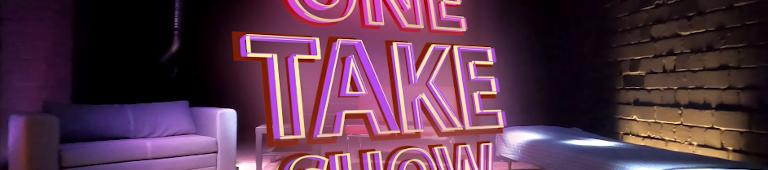 OneTakeShow